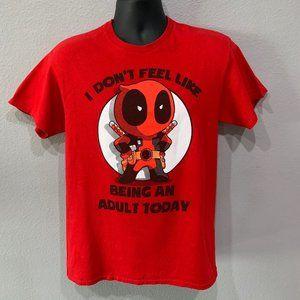 Marvel Deadpool Don't Feel Like Being an Adult